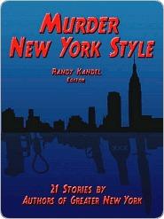 Murder New York Style  by  Randy Kandel