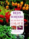 Beds and Borders for Year Round Color  by  Jill Cowley