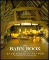 The Barn Book: Creative Conversions for Country Living  by  Kate Corbett-Winder