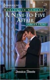 A Nine-To-Five Affair  by  Jessica Steele