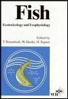 Fish: Ecotoxicology and Ecophysiology Proceedings of an International Symposium Heidelberg, September 1991 Thomas Braunbeck