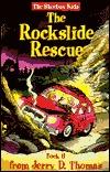 The Rockslide Rescue Sandra L. Zaugg