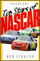 Top Stars of NASCAR Bob Schaller