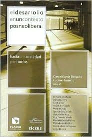 El Desarrollo En Un Contexto Posneoliberal Daniel García Delgado