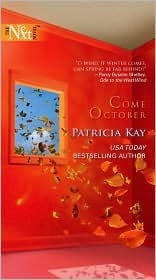 Come October  by  Patricia Kay