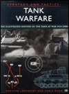 Tank Warfare: The Illustrated History from 1914 to the Present  by  Christer Jorgensen
