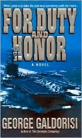 For Duty and Honor George Galdorisi