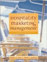 Hospitality Marketing Management, Fourth Edition and Nraef Workbook Package  by  Robert D. Reid