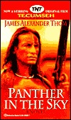 Panther in the Sky James Alexander Thom