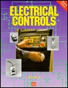 Electrical Controls  by  James M. Allison