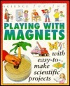 Science for Fun: Magnets Gary  Gibson