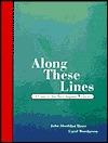 Along These Lines: A Course for Developing Writers John Sheridan Biays