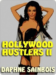 Hollywood Hustlers II  by  Daphne Sainbois