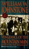 Vengeance Of The Mountain Man: Blood on the Sugarloaf William W. Johnstone