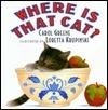 Where Is That Cat? Carol Greene