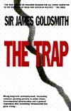 The Trap James Goldsmith