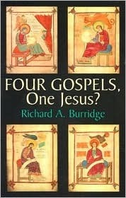Four Gospels, One Jesus?: A Symbolic Reading  by  Richard A. Burr