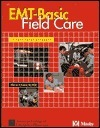 EMT-Basic Field Care: A Case-Based Approach American College of Emergency Physicians