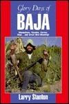 Glory Days of Baja  by  Larry Stanton