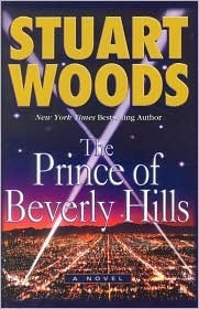 The Prince Of Beverly Hills (Rick Barron, #1)  by  Stuart Woods