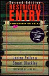 Restricted Entry: Censorship on Trial  by  Janine Fuller