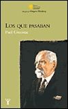 Los Que Pasaban  by  Paul Groussac