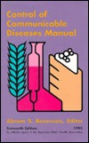 Control of Communicable Diseases In Man  by  Abram S. Benenson