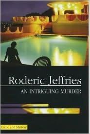 An Intriguing Murder (Inspector Alvarez, #27)  by  Roderic Jeffries