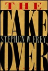 The Takeover: 9  by  Stephen W. Frey