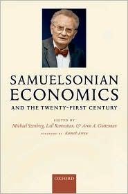 Samuelsonian Economics and the Twenty-First Century Michael Szenberg