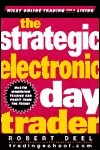 The Strategic Electronic Day Trader  by  Robert Deel