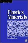 Plastics Materials, Seventh Edition  by  J.A. Brydson
