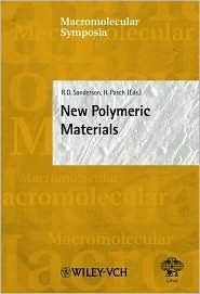 New Polymeric Materials  by  Harald Pasch