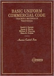 Basic Uniform Commercial Code Teaching Materials (American Casebook Series)  by  David G. Epstein