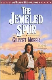 The Jeweled Spur Gilbert Morris