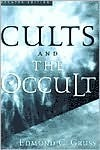 Cults and the Occult  by  Edmond C. Gruss