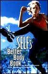 Selfs Better Body Book Self Magazine