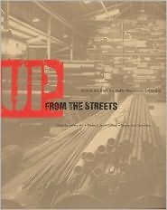 Up from the Streets: Detroit Art from the Duffy Warehouse Collection  by  Jeffrey Abt