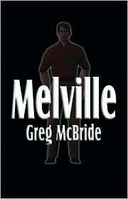 Melville  by  Greg McBride