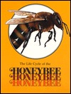 The Honeybee (Life Cycles Books)  by  Paula Z. Hogan