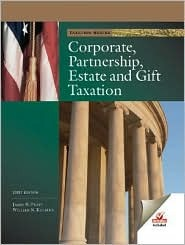 Corporate, Partnership, Estate & Gift Taxation: With TurboTax Business  by  James W. Pratt
