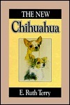 The New Chihuahua  by  E. Ruth Terry