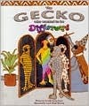 The Gecko Who Wanted to Be Different  by  Dorothy Sarna Saurer