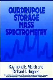 Quadrupole Storage Mass Spectrometry  by  Raymond E. March