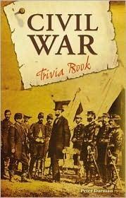 Civil War Trivia Book  by  Peter Darman