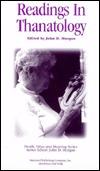 Readings in Thanatology John D. Morgan