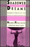 Shadowed Dreams: Womens Poetry Of The Harlem Renaissance  by  Maureen Honey