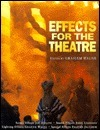 Effects for the Theatre Graham Walne