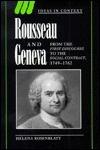 Rousseau and Geneva Helena Rosenblatt