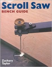 Scroll Saw Bench Guide Zachary  Taylor